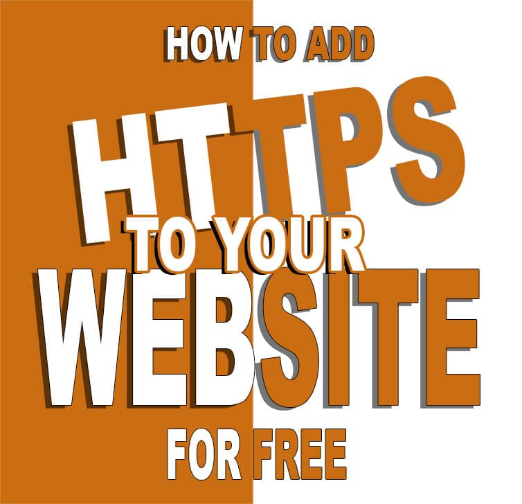 How To Add HTTPS To Your Website For FREE In 2020