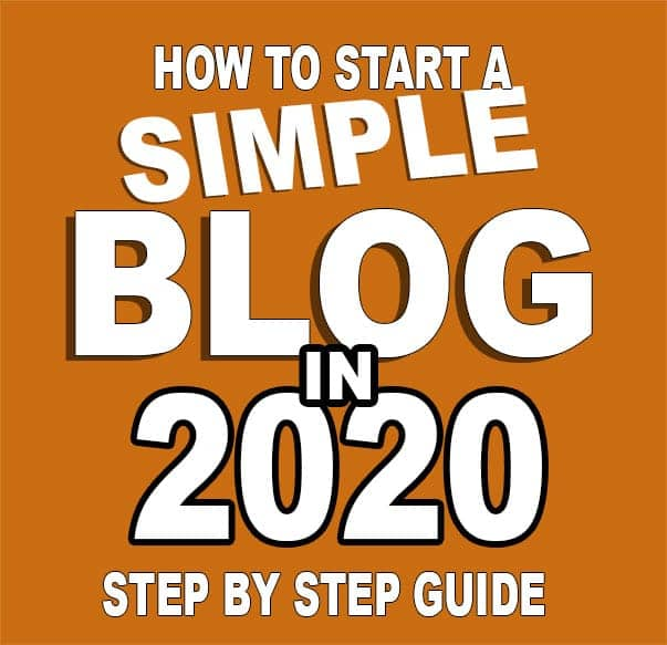 How To Start A Simple Blog In 2020 Without Coding - Step by Step Guide